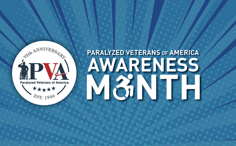 PVA Kicks Off PVA Awareness Month with New Video, New Stories of Resiliency, and an Up-Close, Virtual Look Inside its Operations